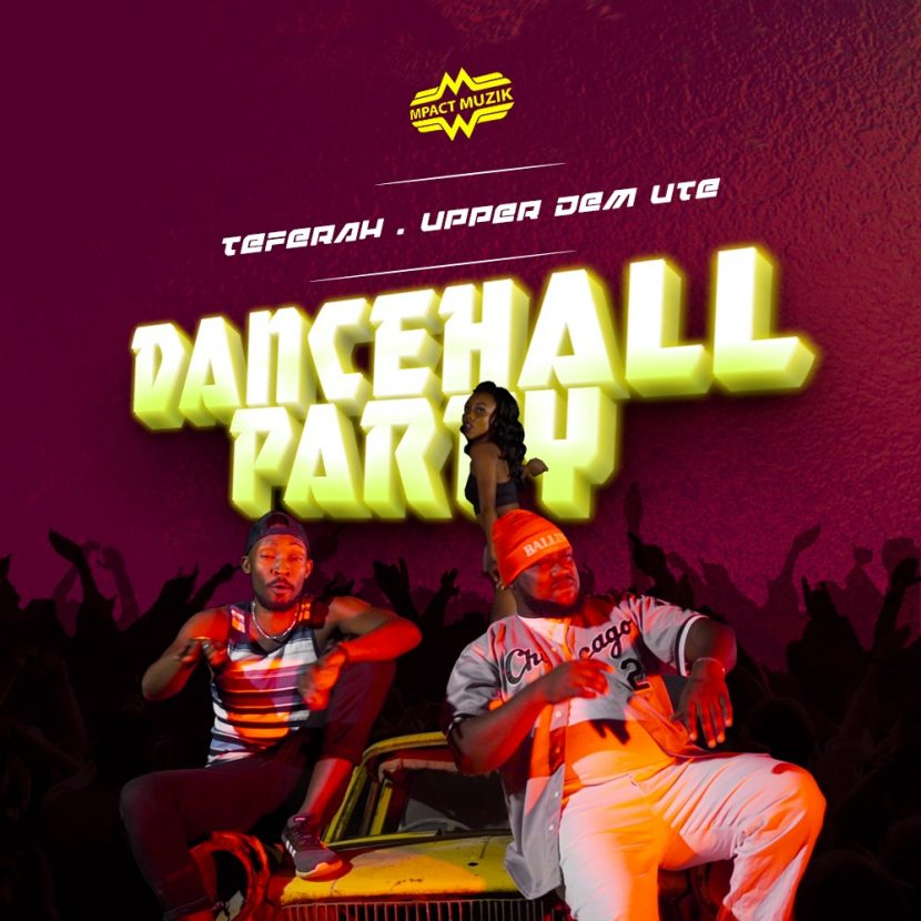 Teferah New Song Dancehall Party Featuring Upper Dem Ute Official HD Video